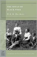 The Souls of Black Folk (Barnes & Noble Classics Series) by W. E. B. Du Bois: NOOK Book Cover