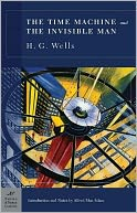 The Time Machine and The Invisible Man (Barnes & Noble Classics Series) by H. G. Wells: NOOK Book Cover