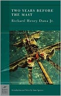 Two Years Before the Mast (Barnes & Noble Classics Series) by Richard Henry Dana: NOOK Book Cover
