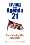 Living with Agenda 21 by Dr. H. Lawrence Zillmer: Book Cover