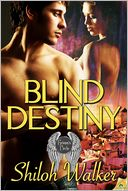 Blind Destiny by Shiloh Walker: NOOK Book Cover