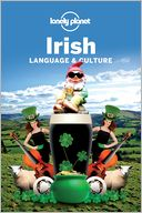 Lonely Planet Irish Language &amp; Culture by Lonely Planet: Book Cover