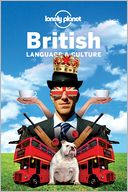 Lonely Planet British Language &amp; Culture by Lonely Planet: Book Cover