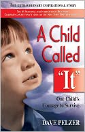 A Child Called It by Dave Pelzer: NOOK Book Cover