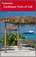 Frommer's Caribbean Ports of Call by Christina Paulette Col?n: NOOK Book Cover