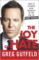 The Joy of Hate by Greg Gutfeld: Book Cover