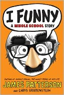 I Funny by James Patterson: Book Cover