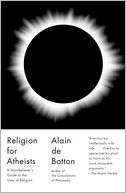 Religion for Atheists by Alain de Botton: Book Cover