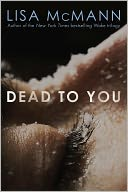 Dead to You by Lisa McMann: Book Cover