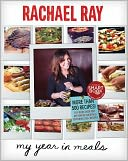 My Year in Meals by Rachael Ray: Book Cover