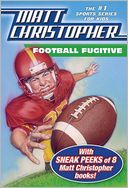 Football Fugitive with SNEAK PEEKS of 8 Matt Christopher Books by Matt Christopher: NOOK Book Cover