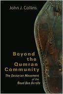 Beyond the Qumran Community by John J. Collins: Book Cover