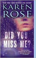 Did You Miss Me? by Karen Rose: NOOK Book Cover