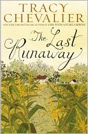 The Last Runaway by Tracy Chevalier: NOOK Book Cover