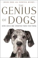 The Genius of Dogs by Brian Hare: NOOK Book Cover
