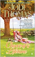 Chance of a Lifetime by Jodi Thomas: NOOK Book Cover