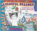 Colorful Dreamer by Marjorie Blain Parker: NOOK Kids Cover