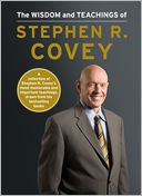The Wisdom and Teachings of Stephen R. Covey by Stephen R. Covey: Book Cover