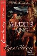 Alexi's King [Pride Valley 1] (Siren Publishing Everlasting Classic ManLove) by Lynn Hagen: Book Cover