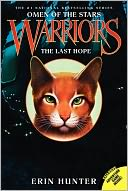 The Last Hope (Warriors by Erin Hunter: Book Cover