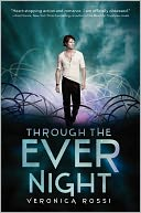 Through the Ever Night by Veronica Rossi: Book Cover