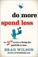 Do More, Spend Less by Brad Wilson: NOOK Book Cover