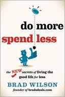 Do More, Spend Less by Brad Wilson: Book Cover