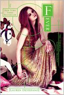 Fever (Chemical Garden Series #2) by Lauren DeStefano: Book Cover