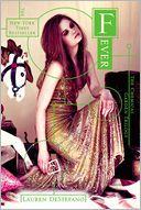 Fever (Chemical Garden Series #2) by Lauren DeStefano: Book Cover