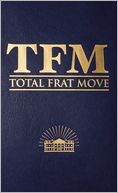 TFM Total Frat Move by W. R. Bolen: Book Cover
