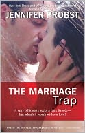 The Marriage Trap by Jennifer Probst: NOOK Book Cover