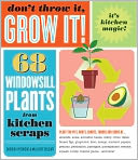 Don't Throw It, Grow It! by Deborah Peterson: Book Cover