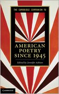 The Cambridge Companion to American Poetry since 1945 by Jennifer Ashton: Book Cover