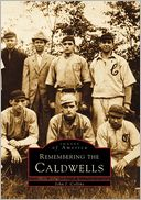 Remembering the Caldwells, New Jersey (Images of America Series) by John J. Collins: Book Cover