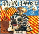 Nu Med by Balkan Beat Box: Vinyl LP Cover