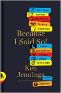 Because I Said So! by Ken Jennings: Book Cover