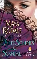 Three Schemes and a Scandal by Maya Rodale: NOOK Book Cover