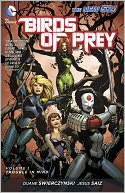 Birds of Prey Volume 1 by Duane Swierczynski: NOOK Book Cover