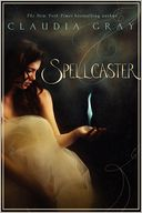 Spellcaster by Claudia Gray: Book Cover