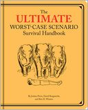 Ultimate Worst-Case Scenario Survival Handbook by David Borgenicht: Book Cover