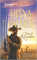 The Rancher (Harlequin Special Edition Series #2227) by Diana Palmer: NOOK Book Cover