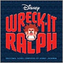 Wreck-It Ralph [Original Score] by Henry Jackman: CD Cover