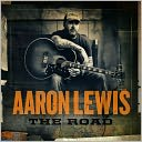 The Road by Aaron Lewis: CD Cover