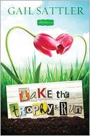Take the Trophy and Run by Gail Sattler: NOOK Book Cover