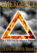 Emergence (The Chosen Short #1) by Denise Grover Swank: NOOK Book Cover