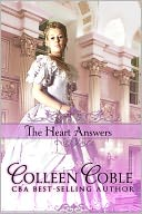 The Heart Answers by Colleen Coble: NOOK Book Cover