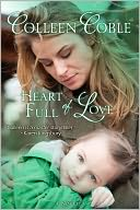 Heart Full of Love by Colleen Coble: NOOK Book Cover