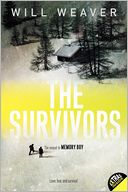 The Survivors by Will Weaver: Book Cover