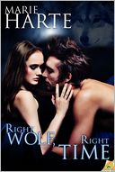Right Wolf, Right Time by Marie Harte: NOOK Book Cover
