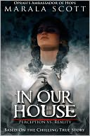 In Our House by Marala Scott: NOOK Book Cover